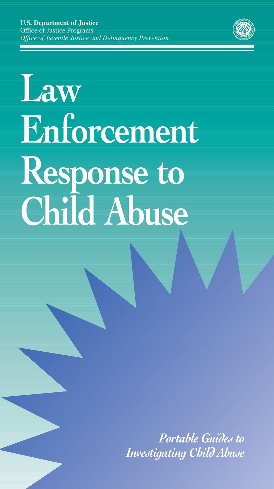 Delinquency Prevention Law Enforcement Response