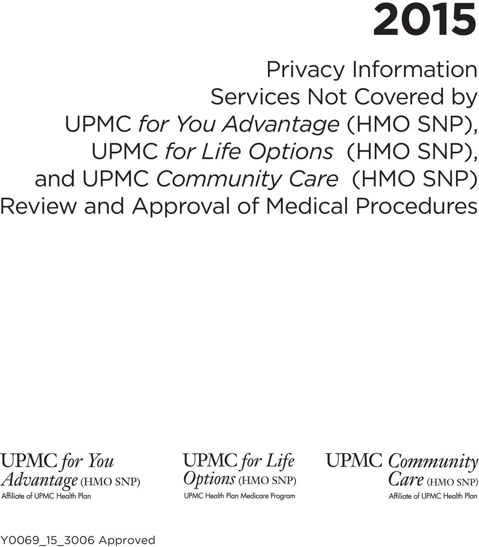 (HMO SNP), and UPMC Community Care (HMO SNP) Review