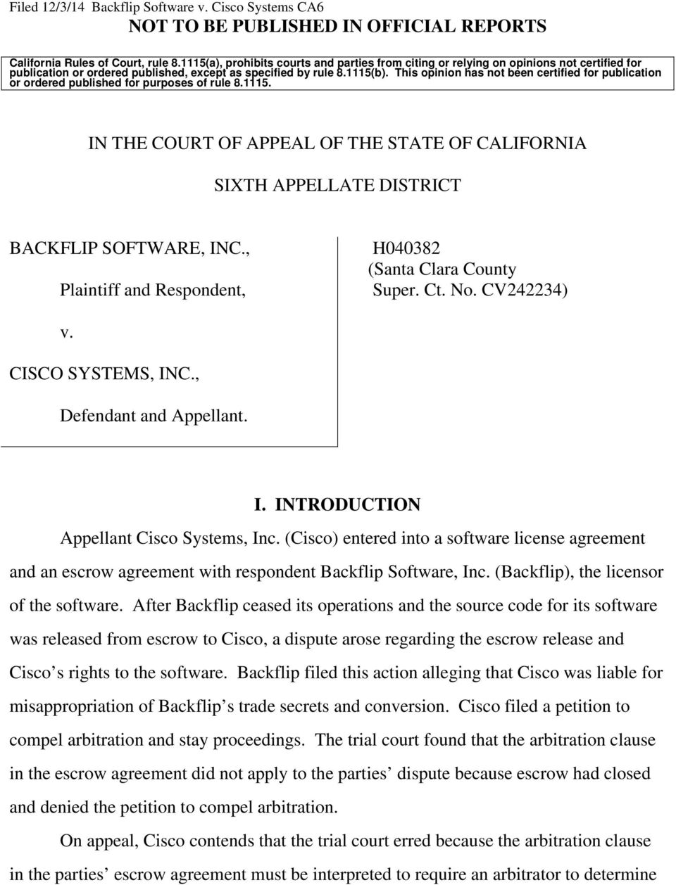 This opinion has not been certified for publication or ordered published for purposes of rule 8.1115. IN THE COURT OF APPEAL OF THE STATE OF CALIFORNIA SIXTH APPELLATE DISTRICT BACKFLIP SOFTWARE, INC.