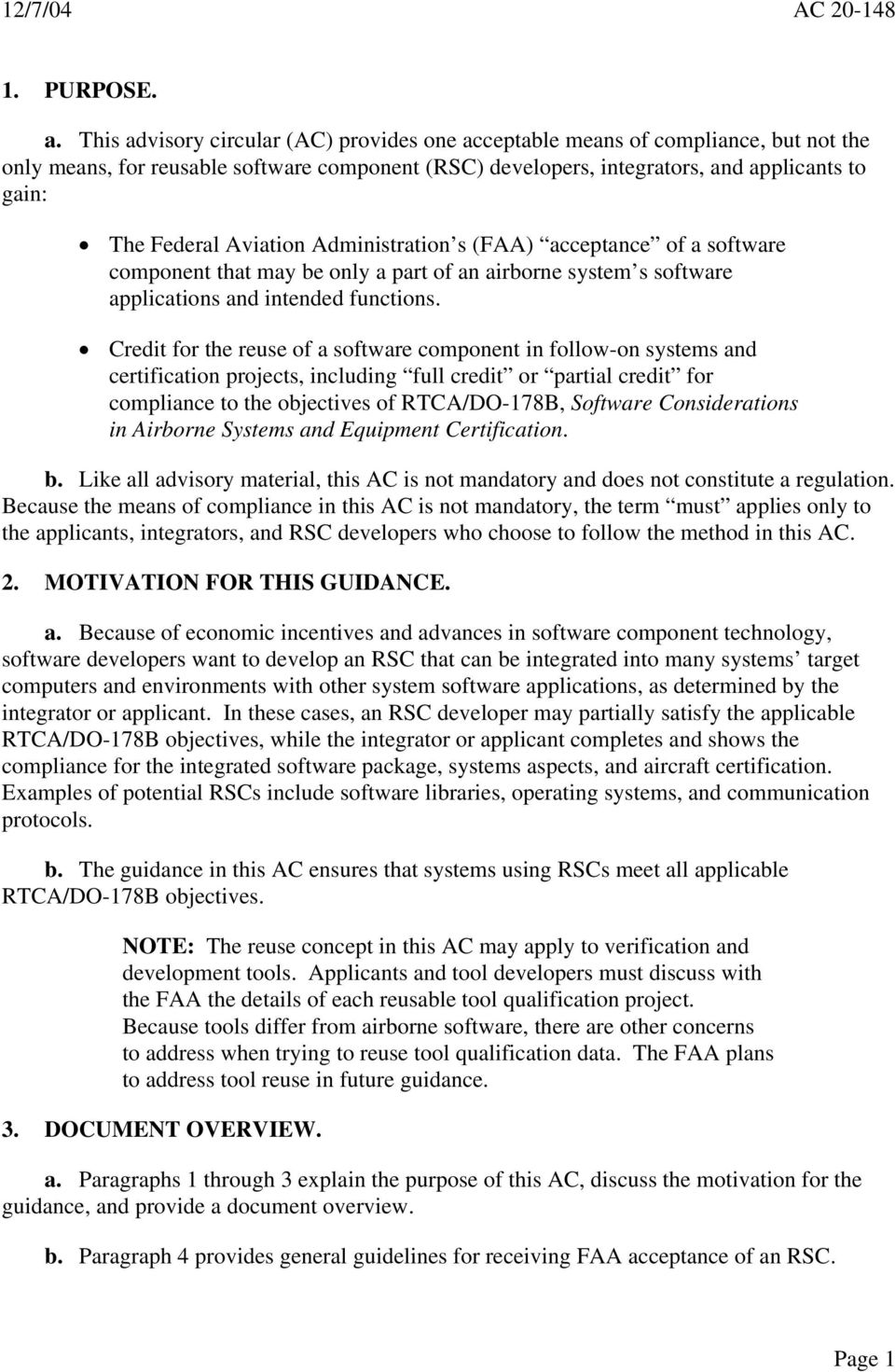 Aviation Administration s (FAA) acceptance of a software component that may be only a part of an airborne system s software applications and intended functions.