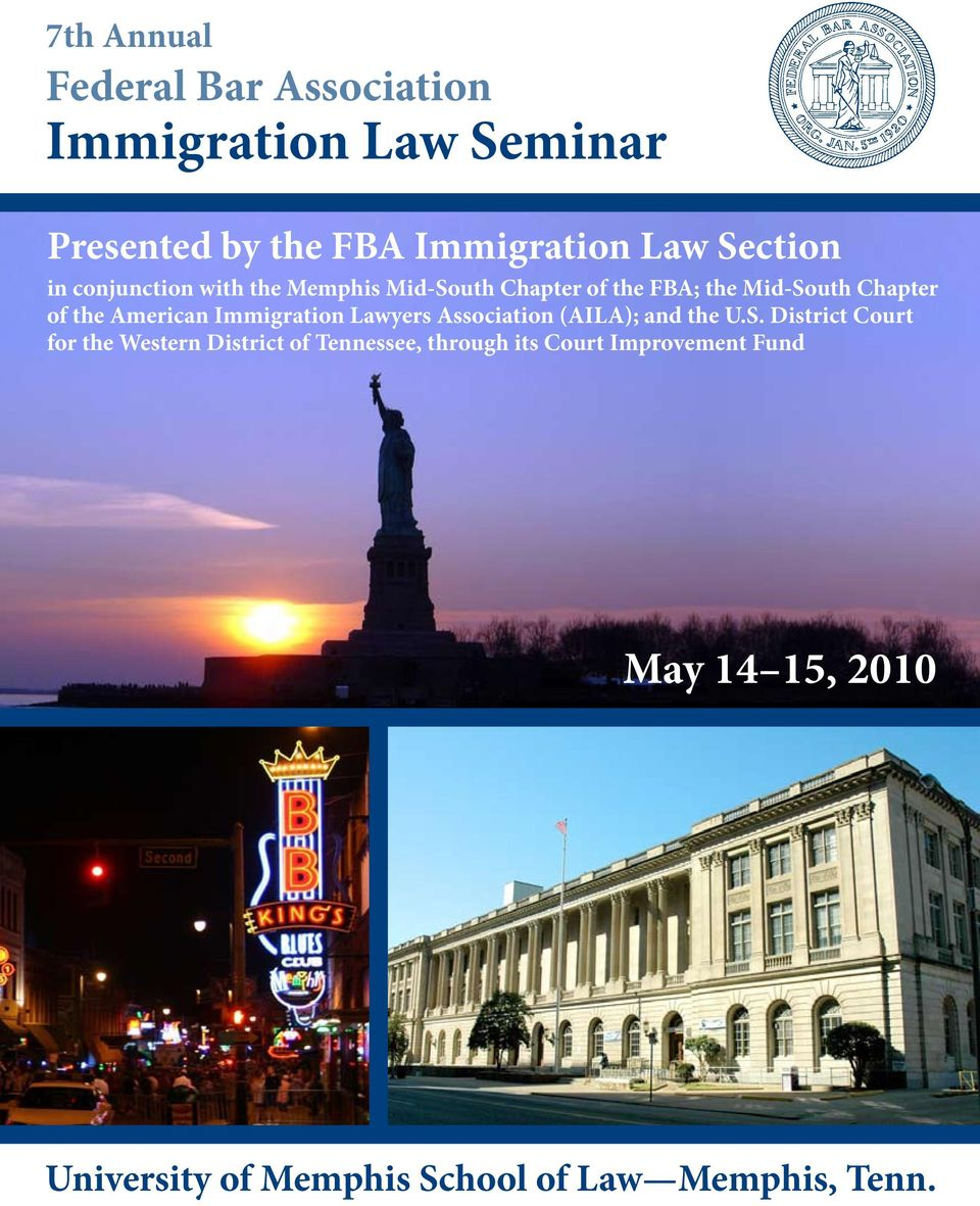 American Immigration Lawyers Association (AILA); and the U.S.