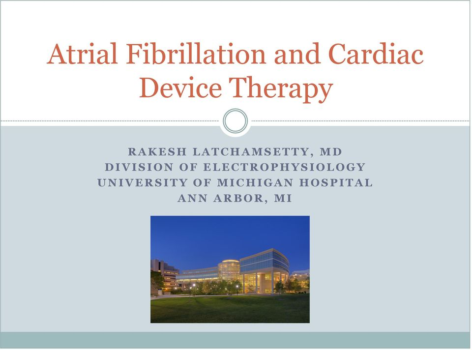 MD DIVISION OF ELECTROPHYSIOLOGY