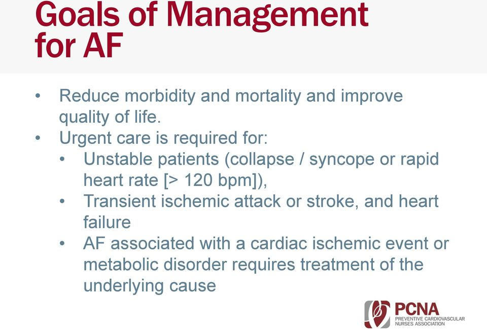 [> 120 bpm]), Transient ischemic attack or stroke, and heart failure AF associated with