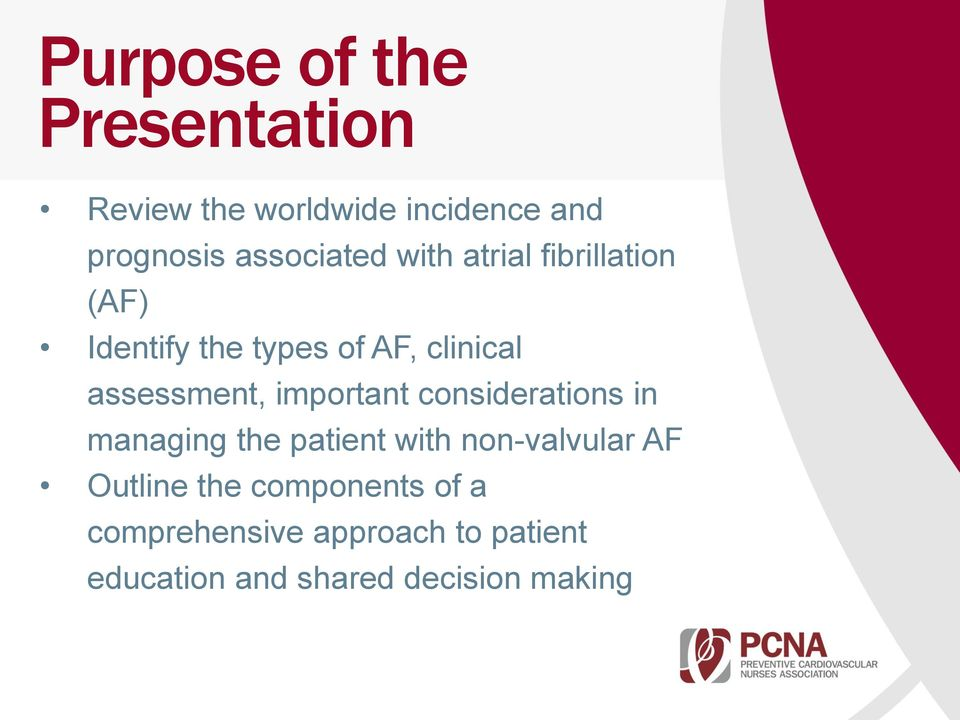 assessment, important considerations in managing the patient with non-valvular AF