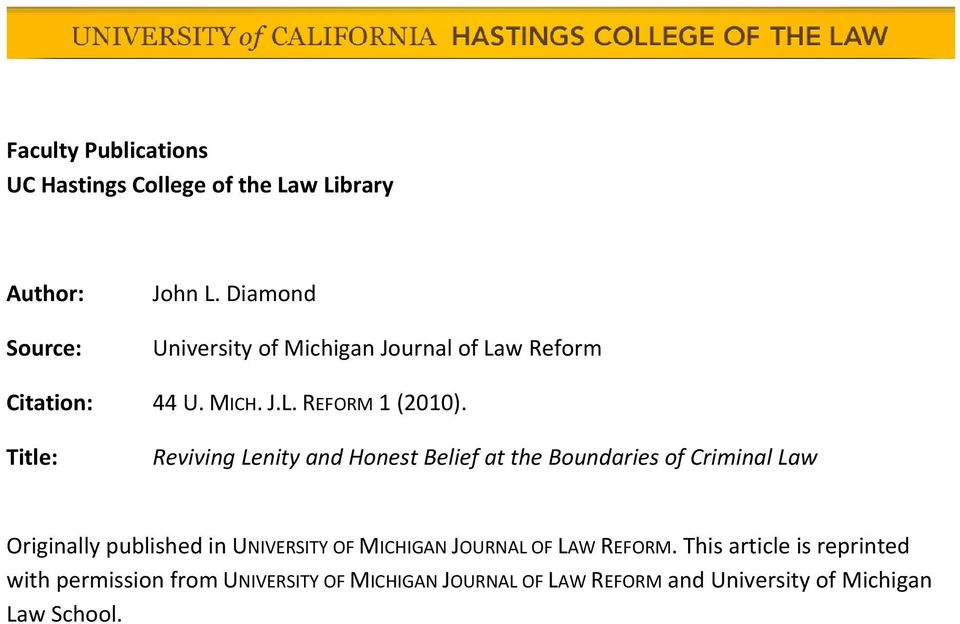 Title: Reviving Lenity and Honest Belief at the Boundaries of Criminal Law Originally published in UNIVERSITY OF
