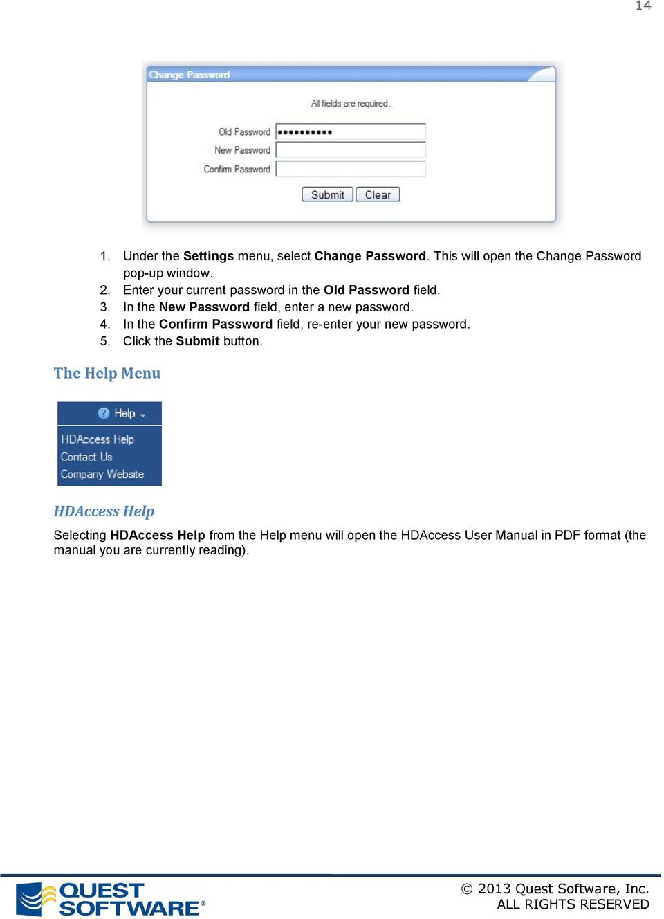 In the Confirm Password field, re-enter your new password. 5. Click the Submit button.