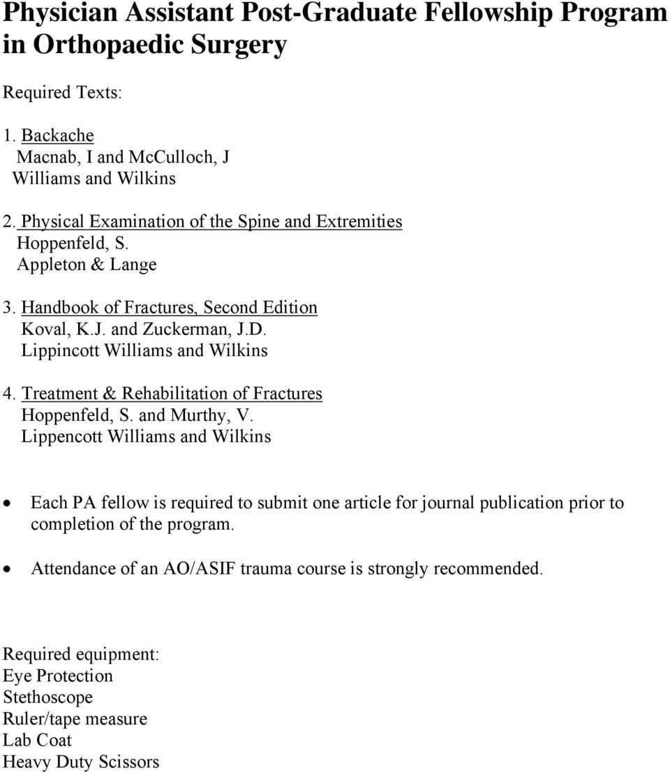 Lippincott Williams and Wilkins 4. Treatment & Rehabilitation of Fractures Hoppenfeld, S. and Murthy, V.