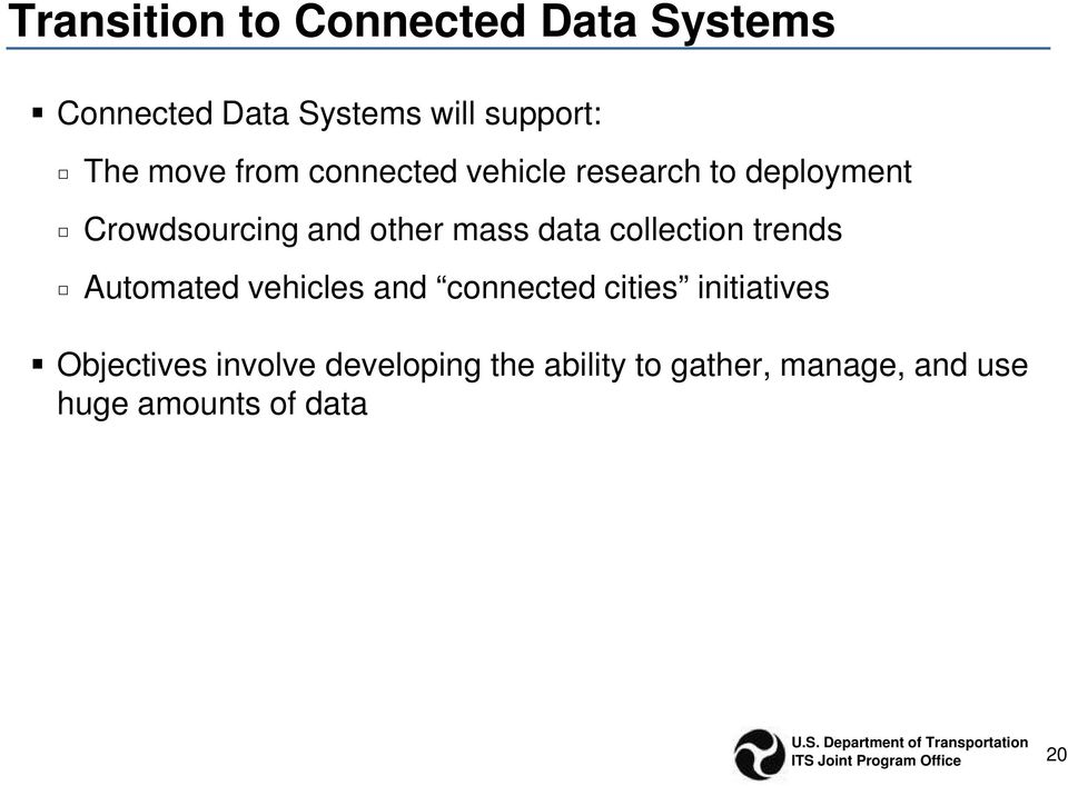 data collection trends Automated vehicles and connected cities initiatives