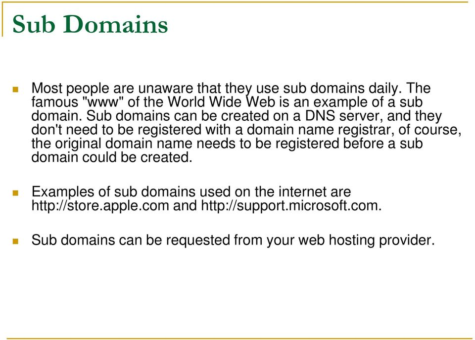 Sub domains can be created on a DNS server, and they don't need to be registered with a domain name registrar, of course, the