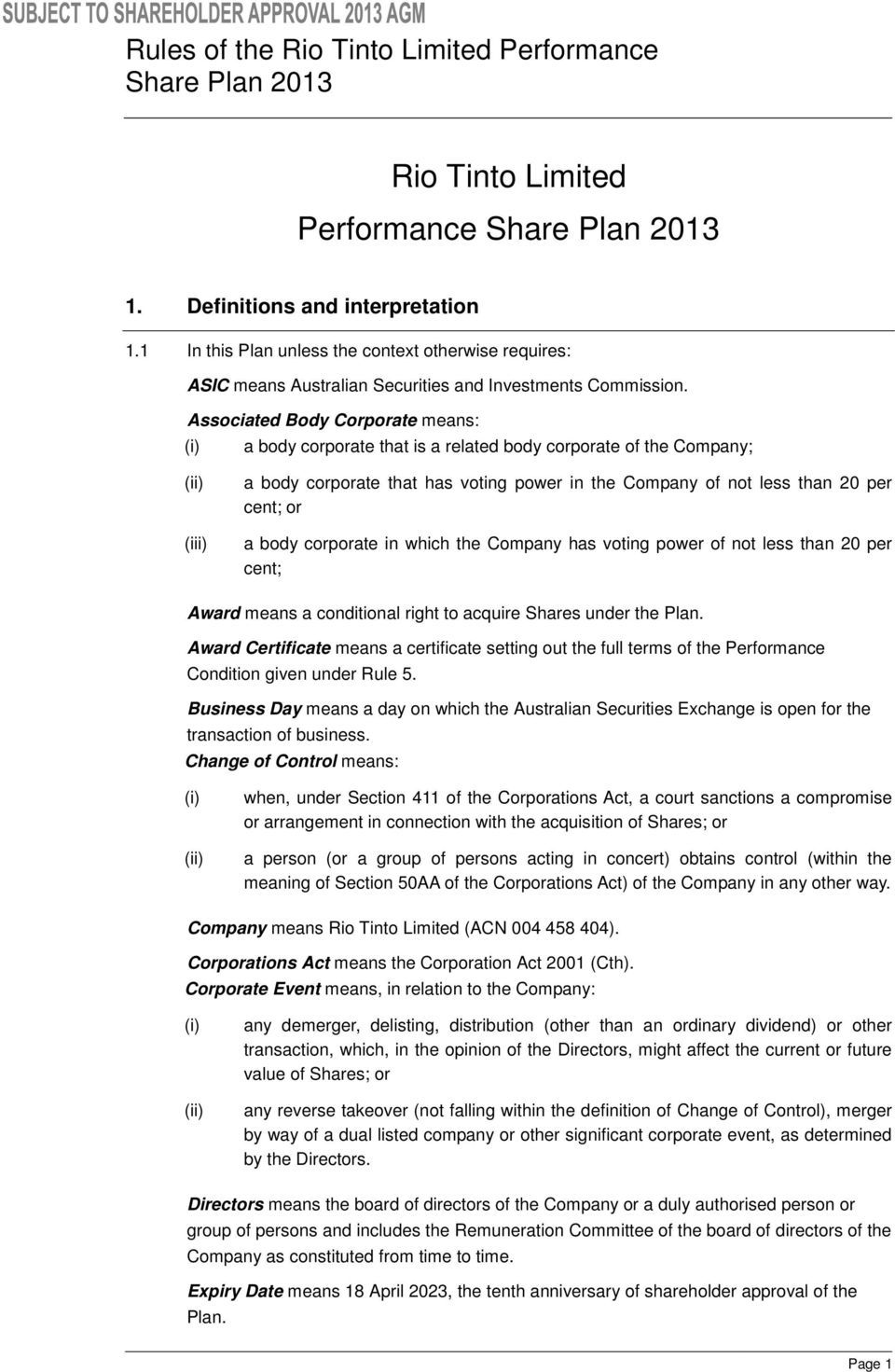body corporate in which the Company has voting power of not less than 20 per cent; Award means a conditional right to acquire Shares under the Plan.