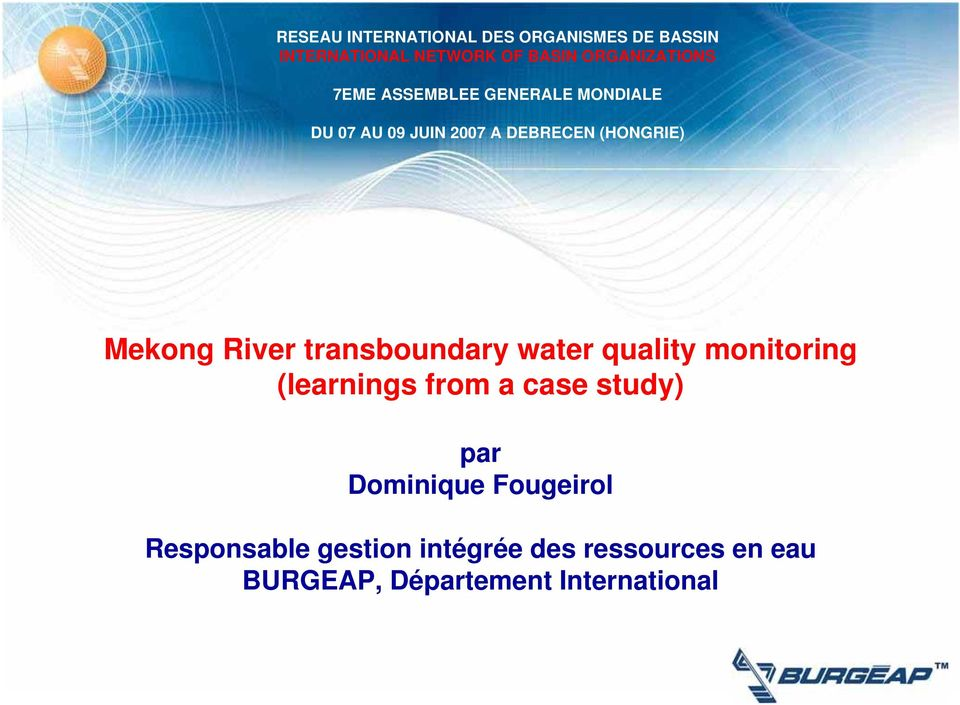 Mekong River transboundary water quality monitoring (learnings from a case study) par