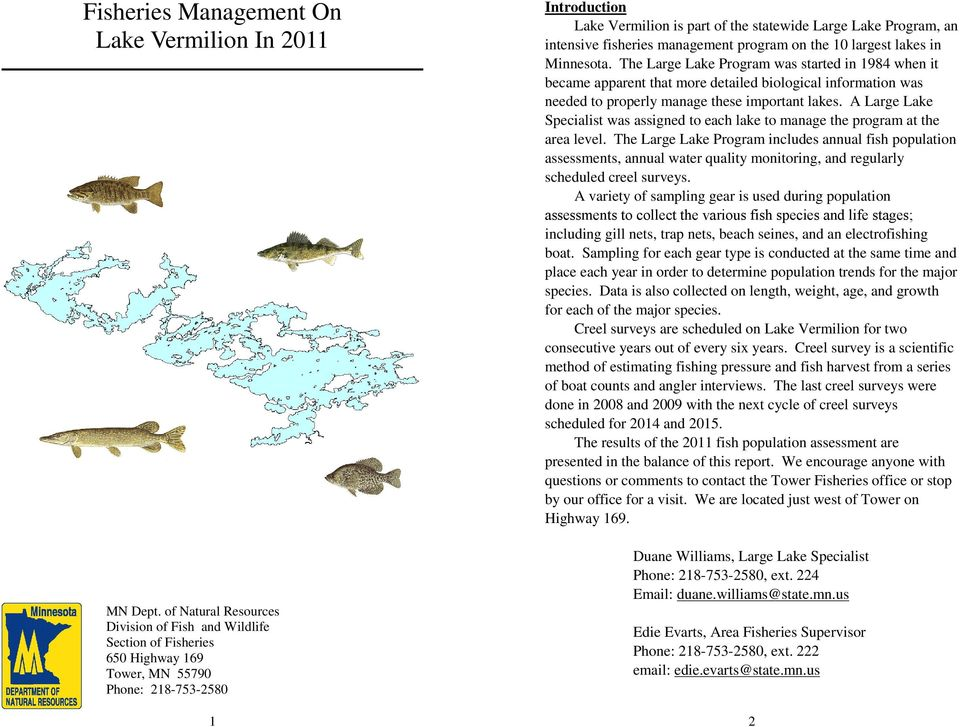 an intensive fisheries management program on the 10 largest lakes in Minnesota.