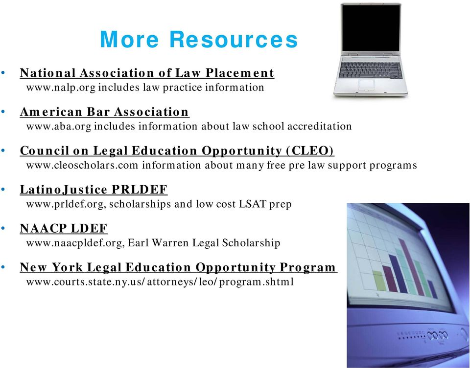 com information about many free pre law support programs LatinoJustice PRLDEF www.prldef.