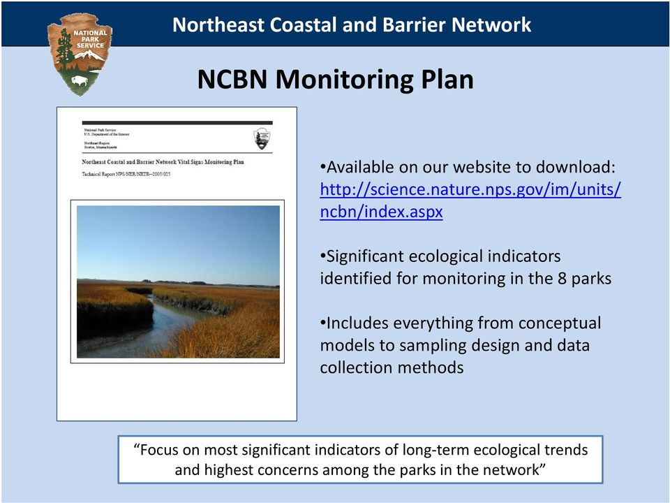 aspx Significant ecological indicators identified for monitoring in the 8 parks Includes everything from