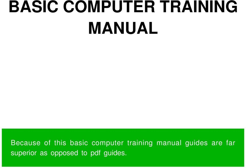 training manual guides are far