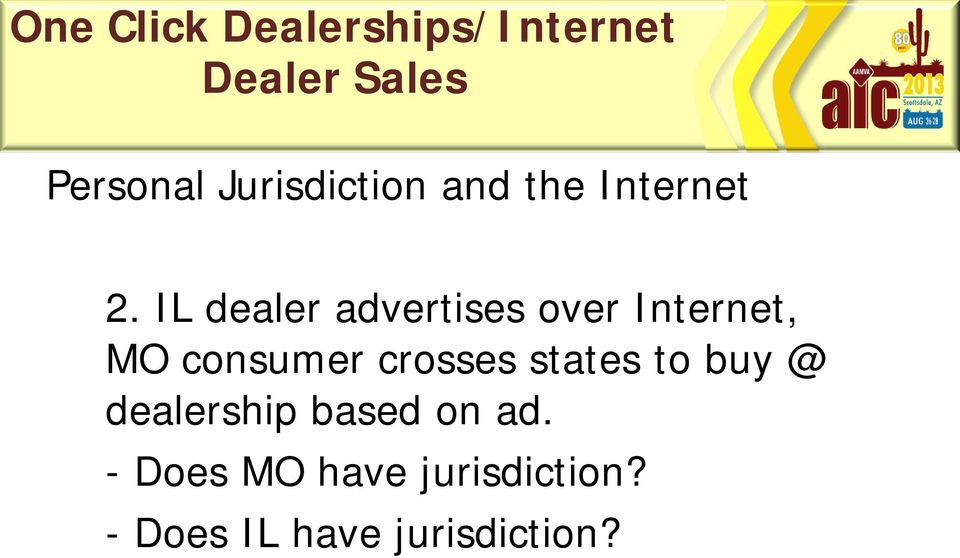 crosses states to buy @ dealership based on ad.