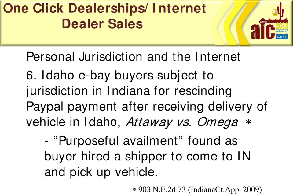 payment after receiving delivery of vehicle in Idaho, Attaway vs.