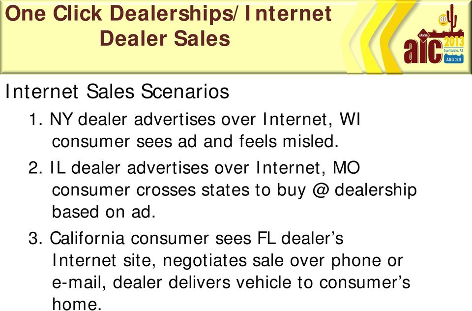 IL dealer advertises over Internet, MO consumer crosses states to buy @ dealership
