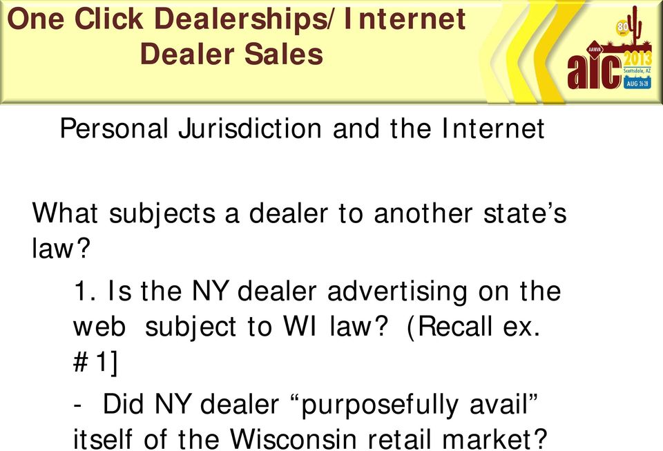 Is the NY dealer advertising on the web subject to WI law?