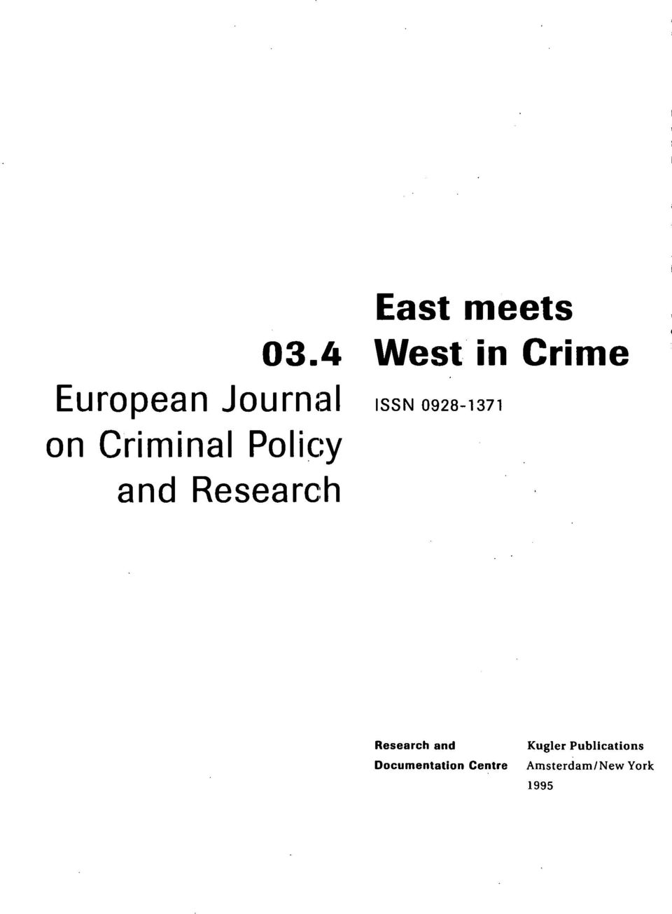 0928-1371 on Criminal Policy and Research