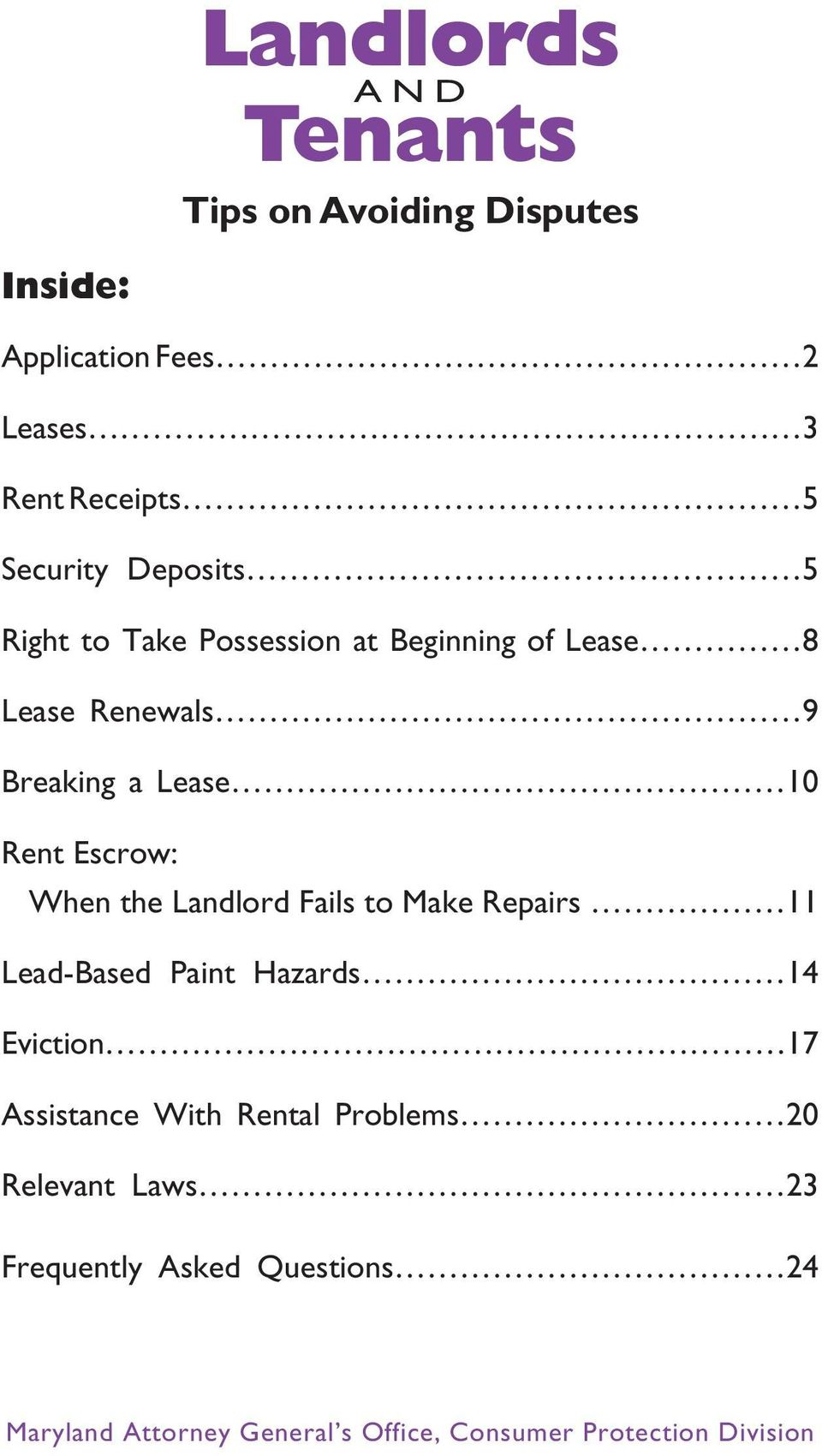 When the Landlord Fails to Make Repairs 11 Lead-Based Paint Hazards 14 Eviction 17 Assistance With Rental