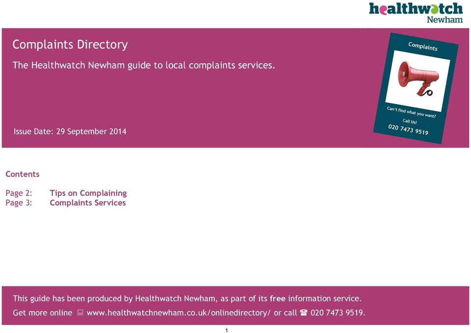 This guide has been produced by Healthwatch Newham, as part of its free information