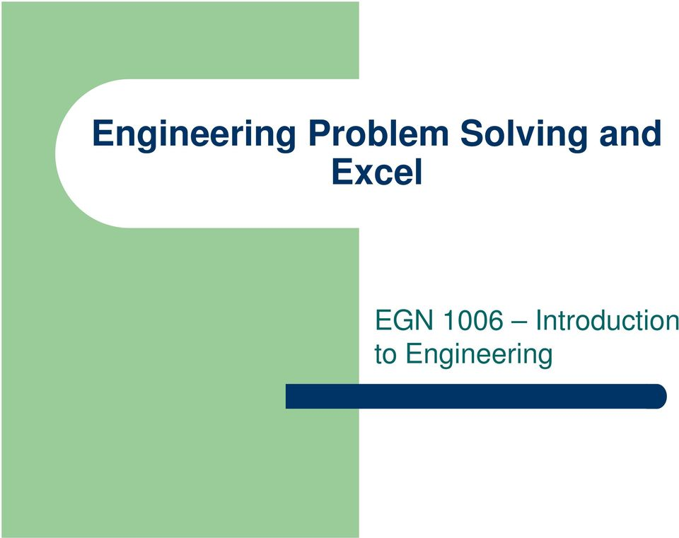 and Excel EGN 1006