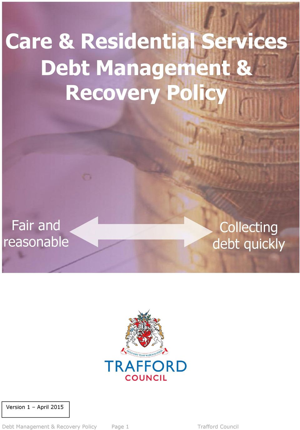 Collecting debt quickly Version 1 April 2015