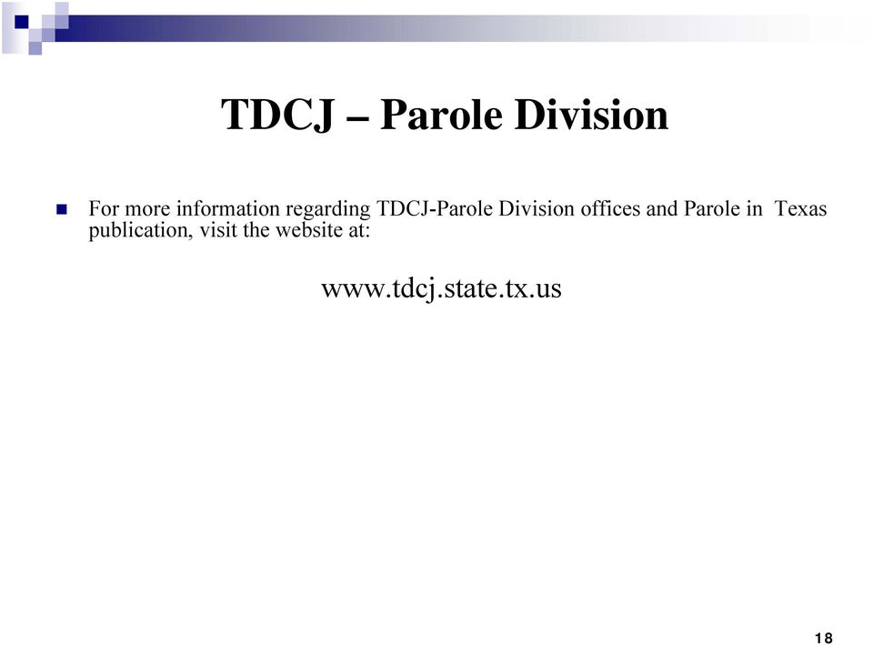 Division offices and Parole in Texas