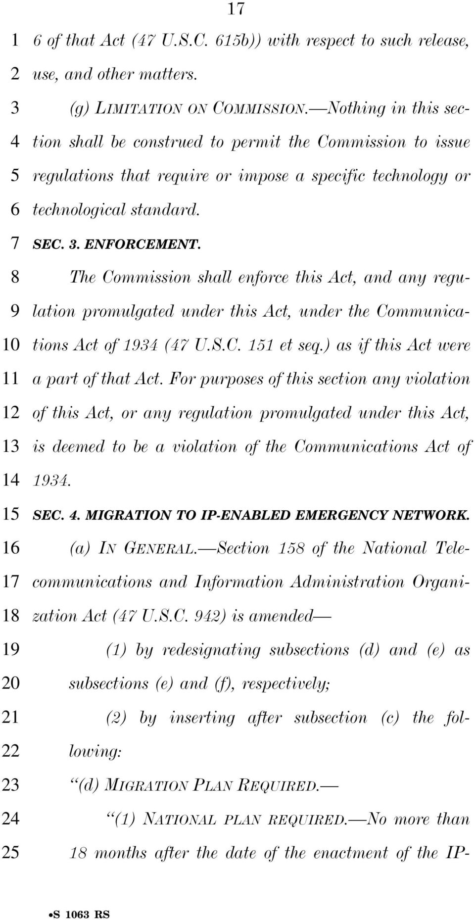 The Commission shall enforce this Act, and any regulation promulgated under this Act, under the Communications Act of 1 ( U.S.C. et seq.) as if this Act were a part of that Act.