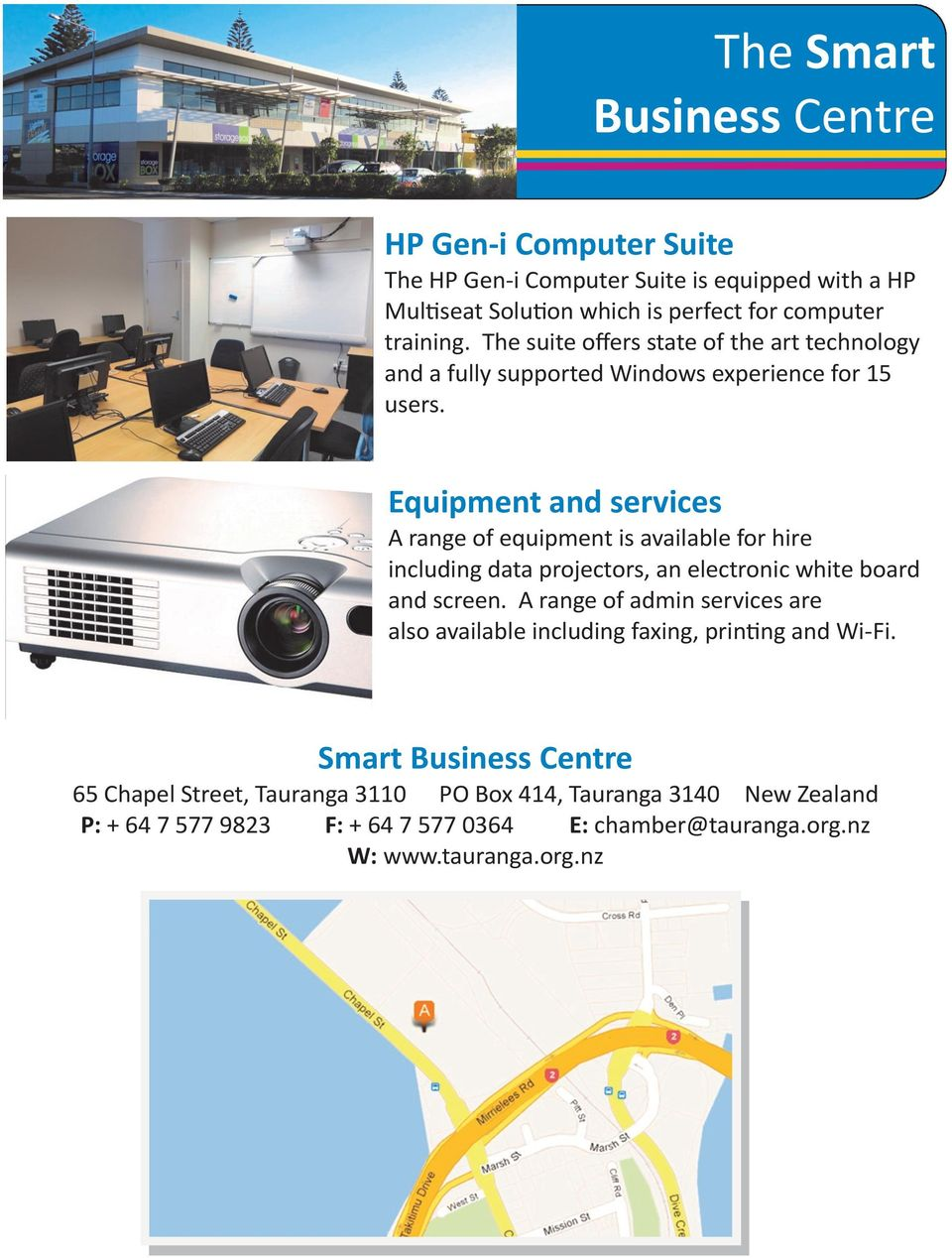 Equipment and services A range of equipment is available for hire including data projectors, an electronic white board and screen.