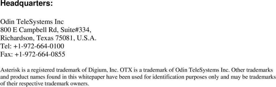 OTX is a trademark of Odin TeleSystems Inc.