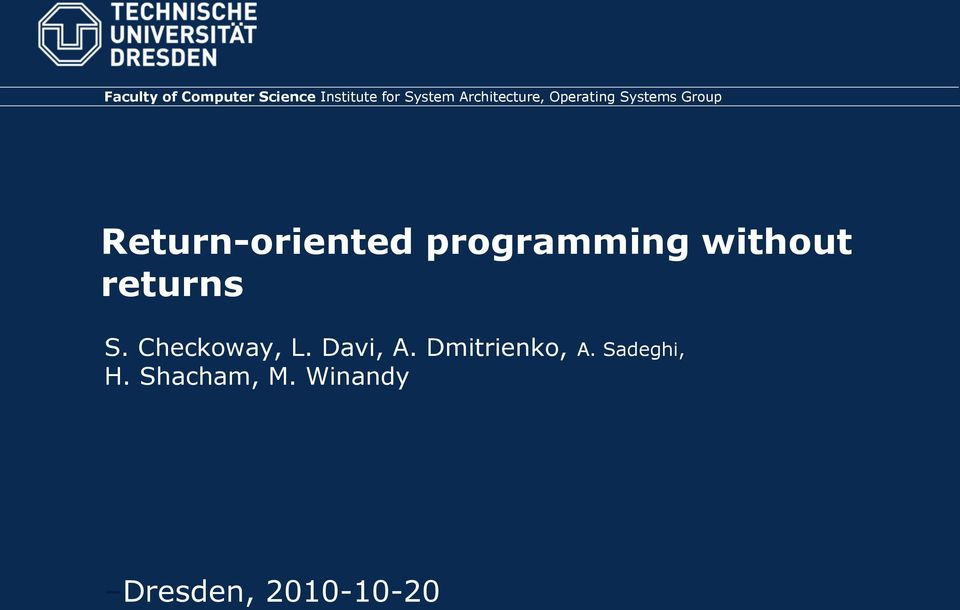 programming without urns S. Checkoway, L. Davi, A.