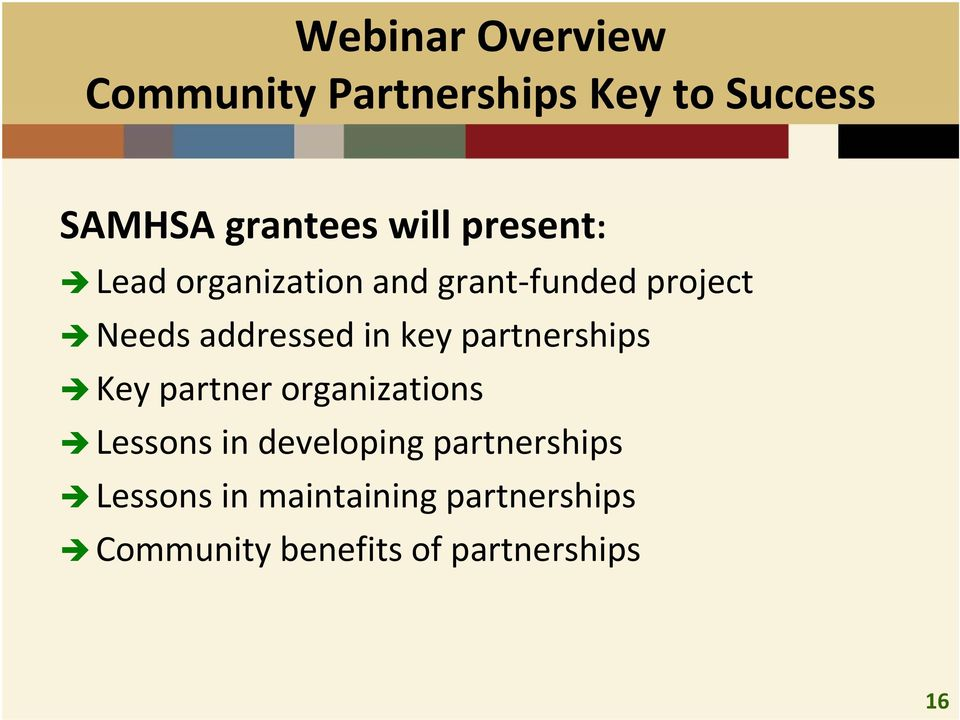 in key partnerships Key partner organizations Lessons in developing