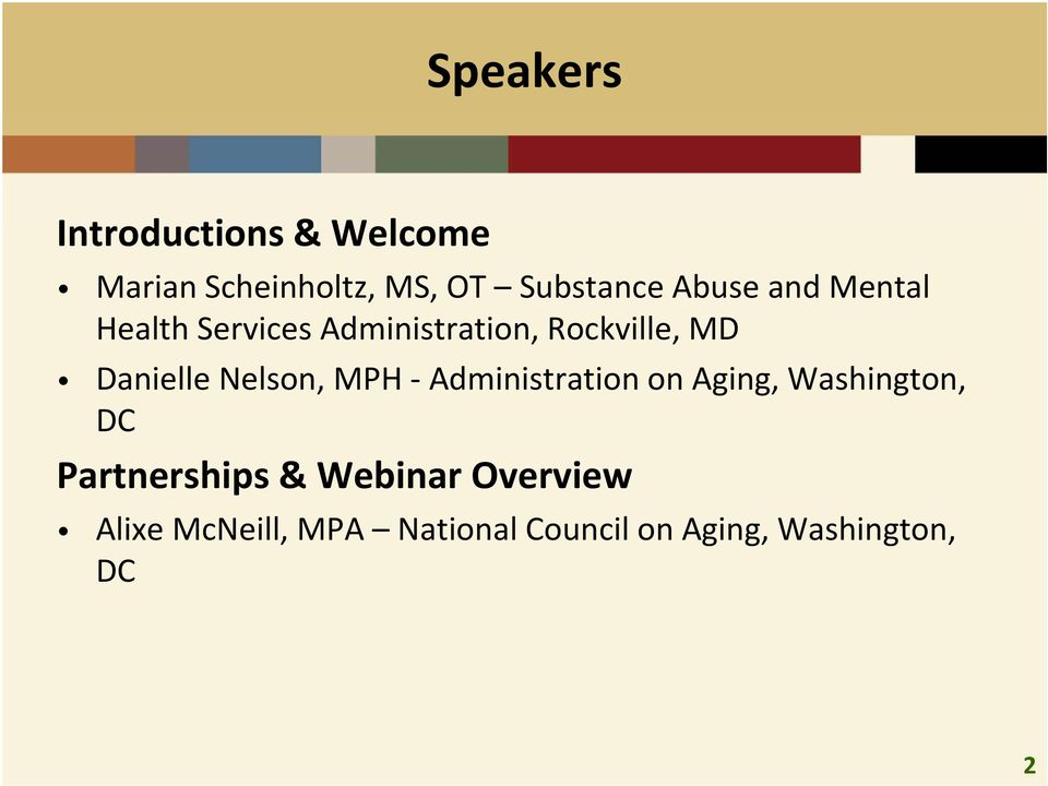 Nelson, MPH Administration on Aging, Washington, DC Partnerships &