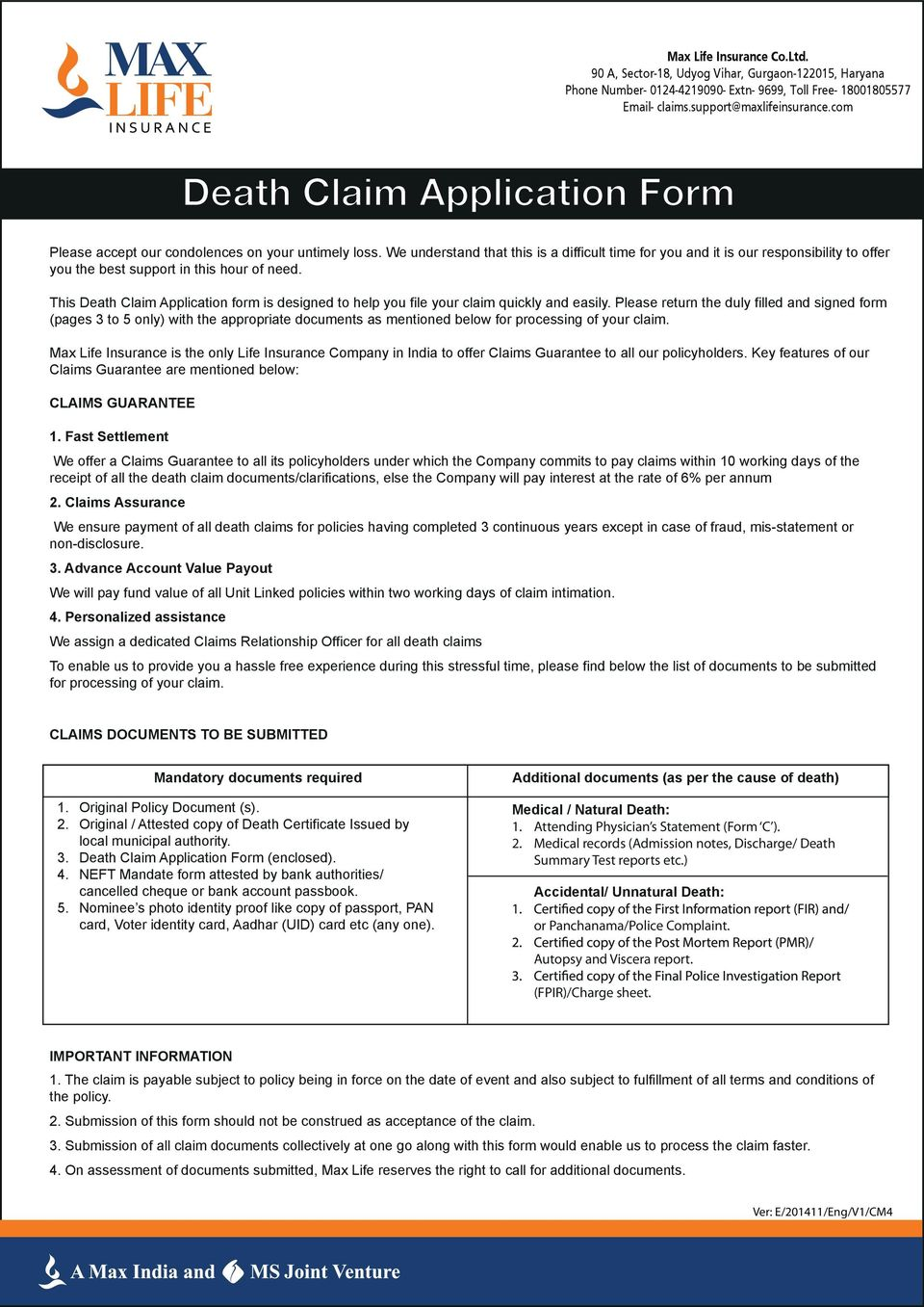 This Death Claim Application form is designed to help you file your claim quickly and easily.