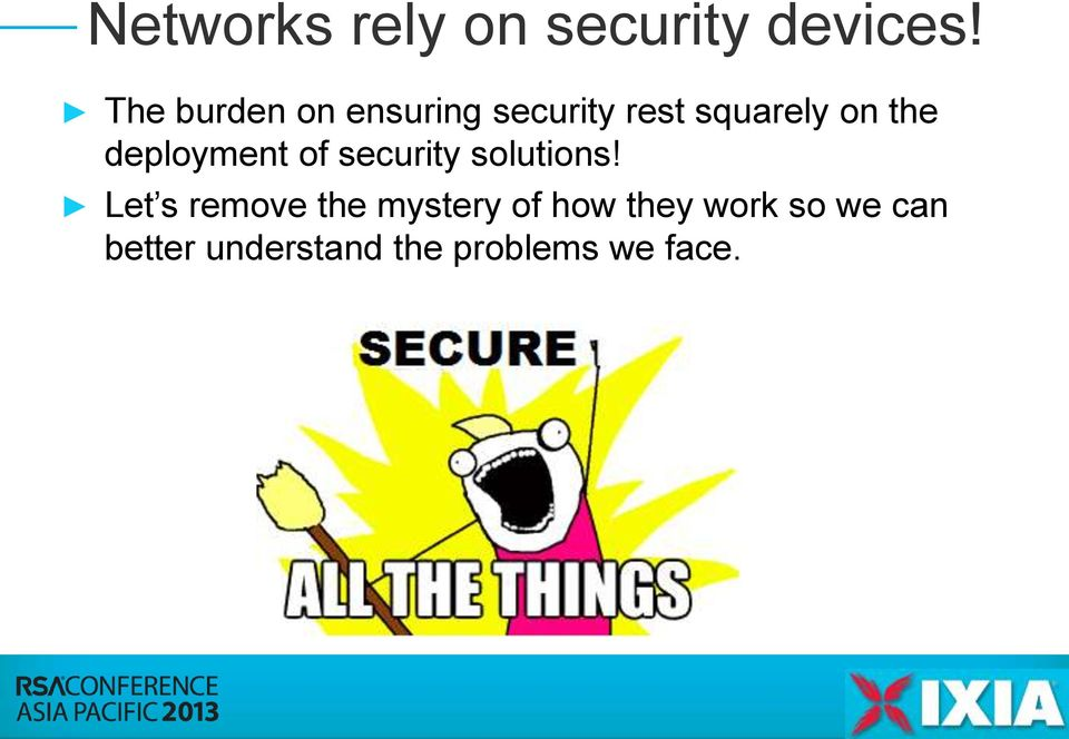 deployment of security solutions!