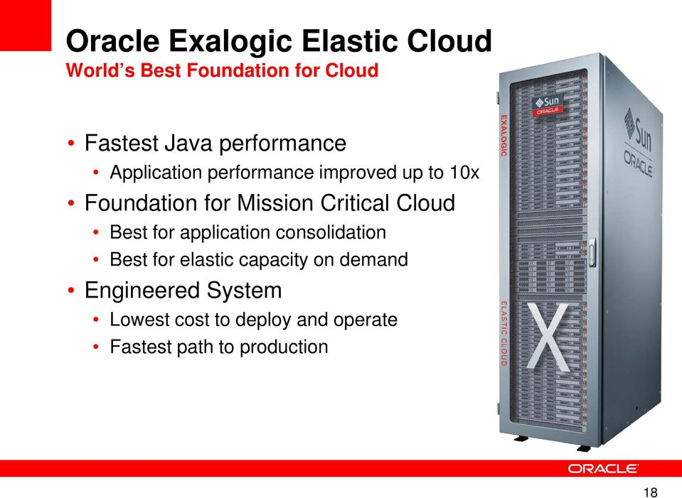 Critical Cloud Best for application consolidation Best for elastic capacity on
