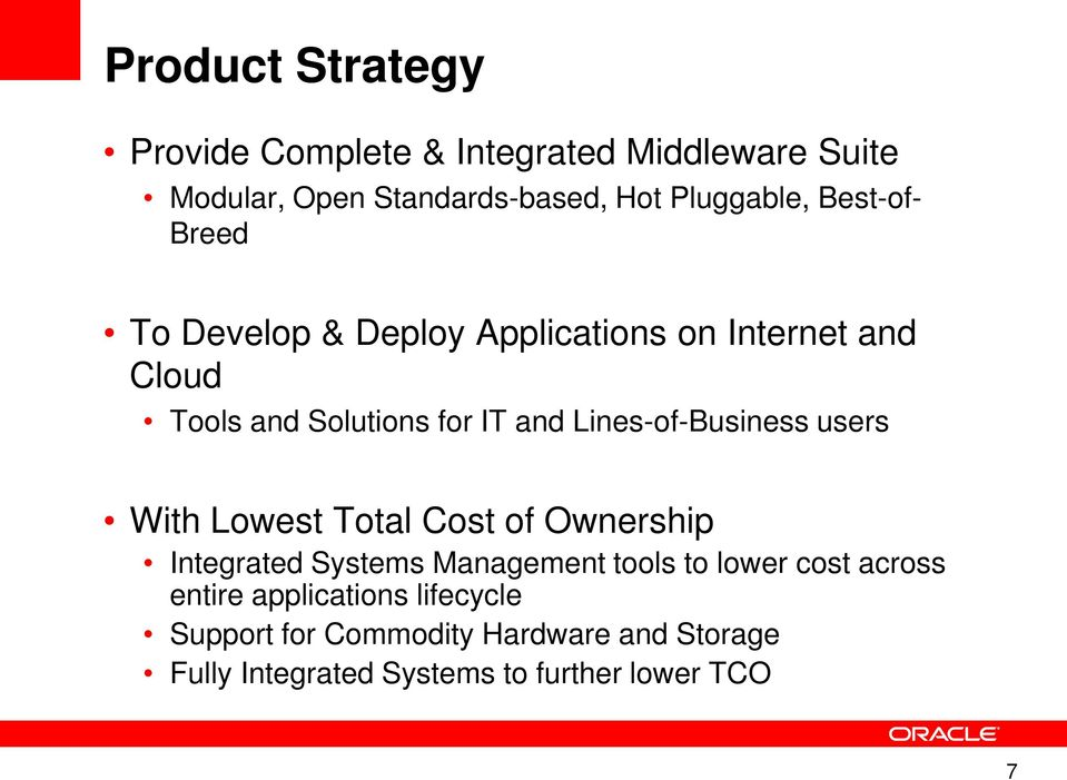 Lines-of-Business users With Lowest Total Cost of Ownership Integrated Systems Management tools to lower cost