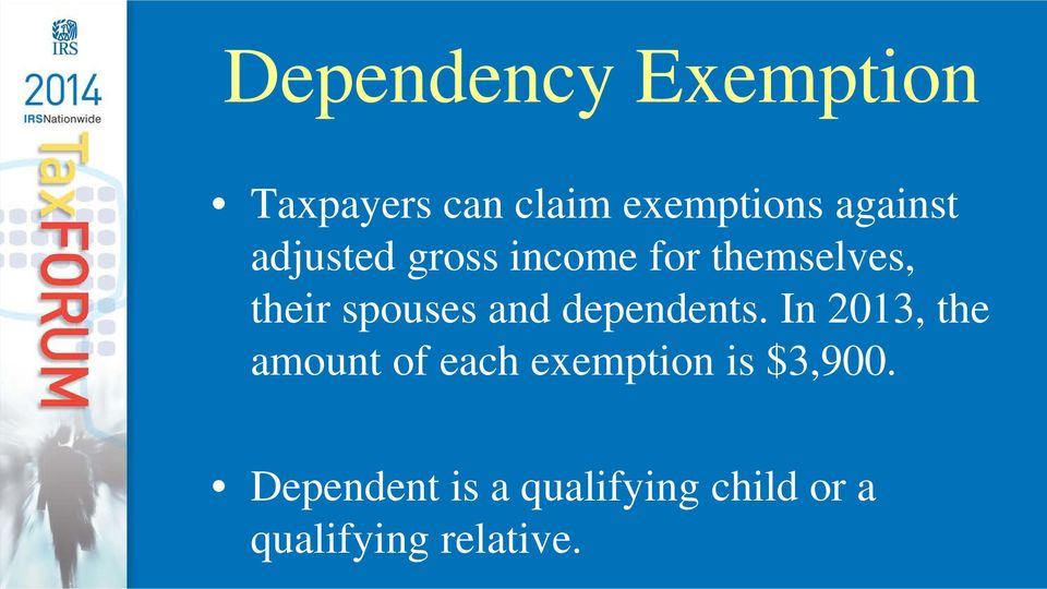 spouses and dependents.