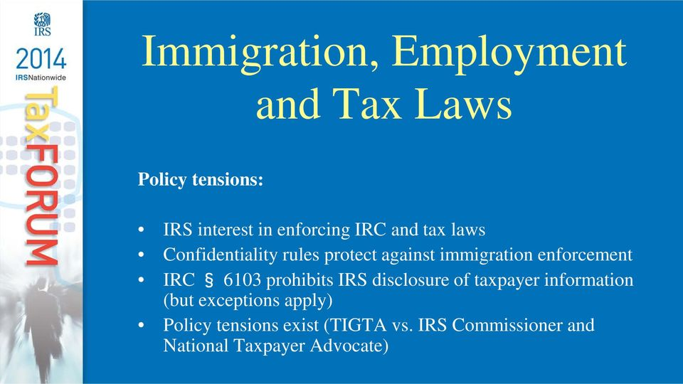 IRC 6103 prohibits IRS disclosure of taxpayer information (but exceptions apply)