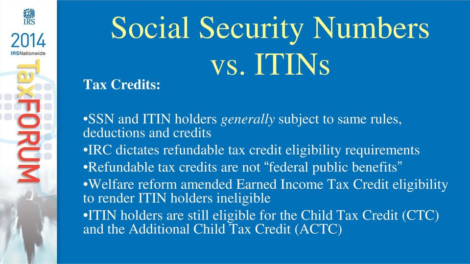 tax credit eligibility requirements Refundable tax credits are not federal public benefits Welfare reform