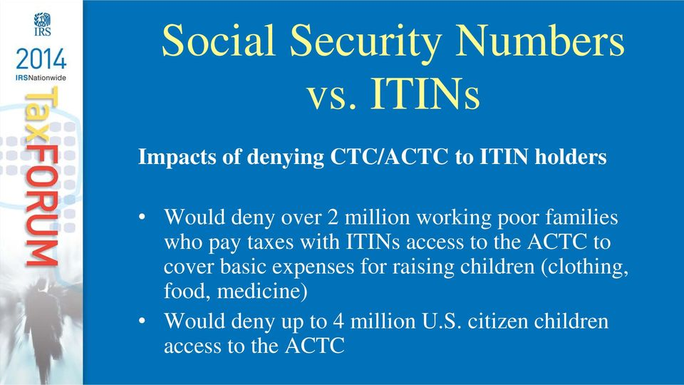 working poor families who pay taxes with ITINs access to the ACTC to cover