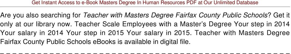 Teacher Scale Employees with a Master s Degree Your step in 2014 Your salary in