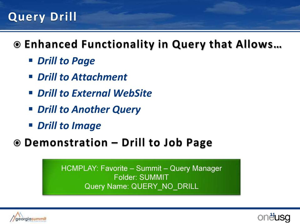 Query Drill to Image Demonstration Drill to Job Page HCMPLAY: