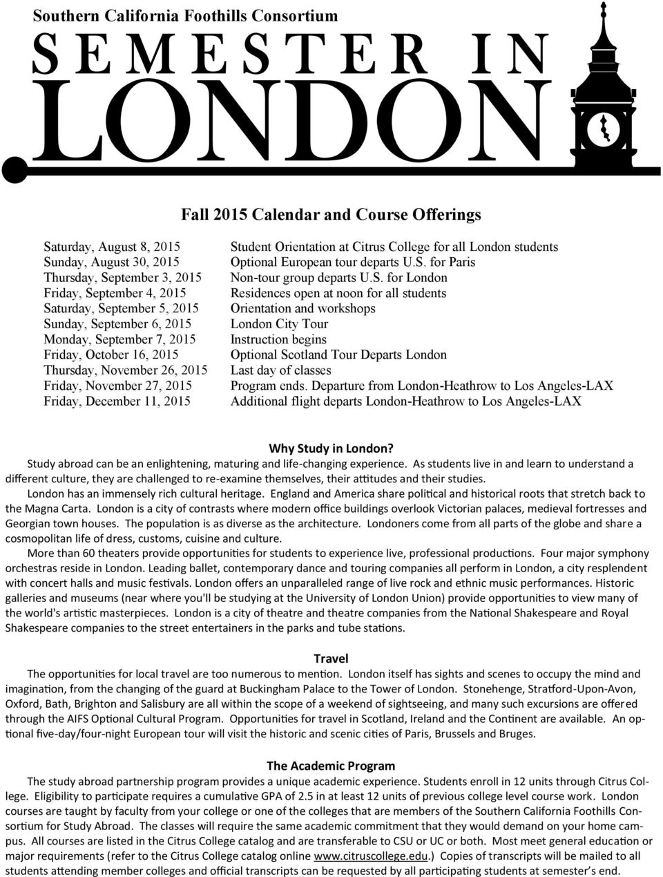 Citrus College for all London students Optional European tour departs U.S.