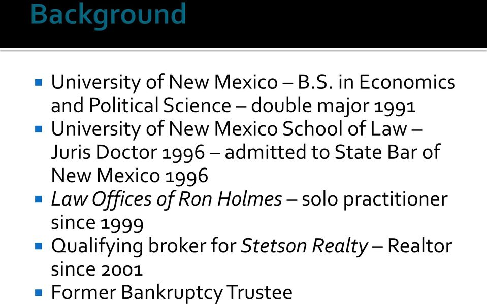 School of Law Juris Doctor 1996 admitted to State Bar of New Mexico 1996 Law