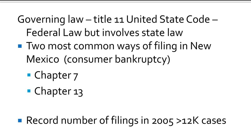 filing in New Mexico (consumer bankruptcy) Chapter