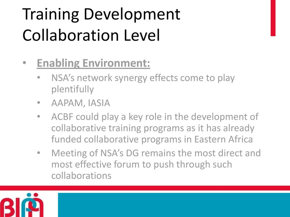 collaborative training programs as it has already funded collaborative programs in Eastern