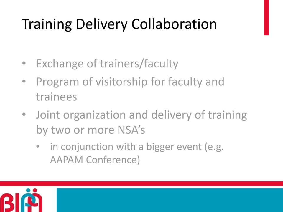 trainees Joint organization and delivery of training by